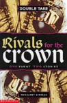 Rivals for the Crown (Double Take) - Margaret Simpson