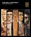 The Self-Portrait, from Schiele to Beckmann - Monika Faber, Philipp Blom, Tobias G. Natter, Olaf Peters, Stefan Weppelmann, Uwe Schneede, Rolf H. Johannssen