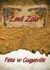 Feta w Coqueville - Emil Zola, Niedźwiecki Zygmunt