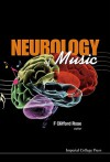 Neurology of Music - F. Clifford Rose