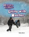 Living with Weather - Robin Birch