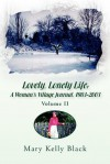 Lovely, Lonely Life: A Woman's Village Journal, 1973-1982 ( Volume I) - Mary Black