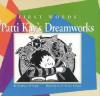First Words: Patti Kay's DreamWorks - Kathleen O'Grady, Brona Keenan