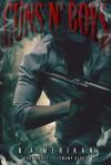 Guns n' Boys: Swamp Blood (Book 4) (gay dark mafia romance) - K.A. Merikan