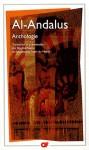 Al-Andalus : Anthologie - Anonymous, Gabriel Martinez-Gros, Brigitte Foulon, Emmanuelle Tixier du Mesnil