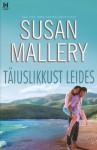 Täiuslikkust leides (Fool's Gold, #3) - Susan Mallery