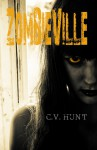 Zombieville - C.V. Hunt