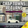Crap Towns Returns: Back by Unpopular Demand - Sam Jordison, Dan Kieran