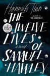 The Twelve Lives of Samuel Hawley: A Novel (Random House Large Print) - Hannah Tinti