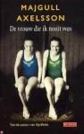 De vrouw die ik nooit was - Majgull Axelsson, Janny Middelbeek-Oortgiesen