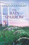 The Rain Sparrow (A Honey Ridge Novel) - Linda Goodnight