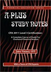 A-Plus Study Notes for 2011 Cfa Level I (with Practice Exam Software) - Jane Vessey