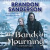 The Bands of Mourning - Brandon Sanderson, Michael Kramer, Macmillan Audio