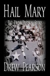 Hail Mary - The Drew Pearson Story - Drew Pearson, Frank Luksa, Jim O. Rogers