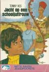 Jacht op een schooljuffrouw - Tonny Vos-Dahmen von Buchholz, Tonny Vos, Herson