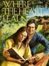 Where the Heart Leads - Susan Evans McCloud