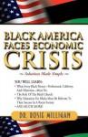 Black America Faces Economic Crisis: Solutions Made Simple - Rosie Milligan