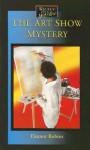 The Art Show Mystery - Eleanor Robins