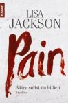 Pain: Bitter sollst du büßen (Detectives Bentz und Montoya) - Lisa Jackson, Elisabeth Hartmann