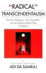 Radical Transcendentalism - Adi Da Samraj