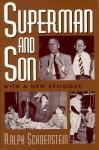 Superman and Son - Ralph Schoenstein