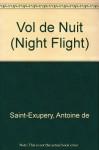 Night Flight (French Edition) - Antoine de Saint-Exupery, F.A. Shuffrey