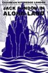Jack London in Aloha-Land: The Hawaiian Journal Mrs. Jack London - Charmian London
