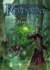 Zihaen (The Shadow of the Revenaunt, #2) - Paul E. Horsman