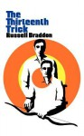 The Thirteenth Trick - Russell Braddon