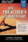 Preacher's Commentary, Vol. 22: Hosea/Joel/Amos/Obadiah/Jonah - Lloyd John Ogilvie, Lloyd J. Ogilive