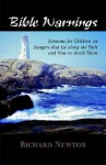 Bible Warnings: Sermons to Children - Richard Newton
