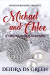 Michael and Chloe: A Chloe Daniels Surprise (Chloe Daniels Mysteries Book 10) - Deidra D. S. Green