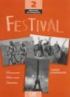 Festival: Methode De Francais 2 : Cahier D'exercices - Anne Vergne-Sirieys, Sylvie Poisson-Quinton
