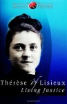 Therese of Lisieux: Living Justice (Saints & Virtues) - Boniface Hanley, Mike Amodei, Brian C. Conley