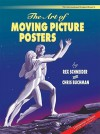 Art Of Moving Picture Posters (International Design Library) - Rex Schneider, Chris Buchman