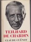 Teilhard de Chardin - Claude Cuénot, Vincent Colimore, Rene Hague