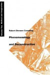 Phenomenology and Deconstruction, Volume Two: Method and Imagination - Robert Denoon Cumming