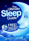 The Ultimate Sleep Guide + Free Super Sleep Relaxation Download - Simon Lovell