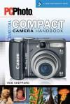 PCPhoto Digital Compact Camera Handbook - Rob Sheppard