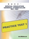 GACE Special Education General Curriculum 081, 082 Practice Test 1 - Sharon Wynne