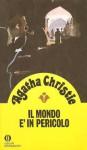 Il mondo è in pericolo - Maria Teresa Marenco, Agatha Christie