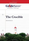 GradeSaver (TM) ClassicNotes The Crucible: Study Guide - Jeremy Ross