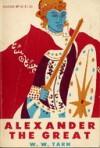 Alexander the Great: Volume 1, Narrative - W.W. Tarn