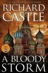 A Bloody Storm (Derrick Storm, #3) - Richard Castle