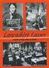 Lancashire Lasses - Steve Jones