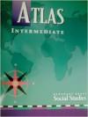 Atlas Intermediate : Harcourt Brace Social Studies - Harcourt Brace