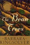 The Bean Trees - Barbara Kingsolver