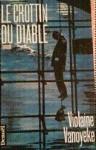 Le Crottin Du Diable: Roman - Violaine Vanoyeke