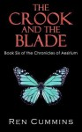 The Crook and the Blade - Ren Cummins, Quiana Kirkland