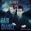 Fair Chance - Josh Lanyon, J. F. Harding